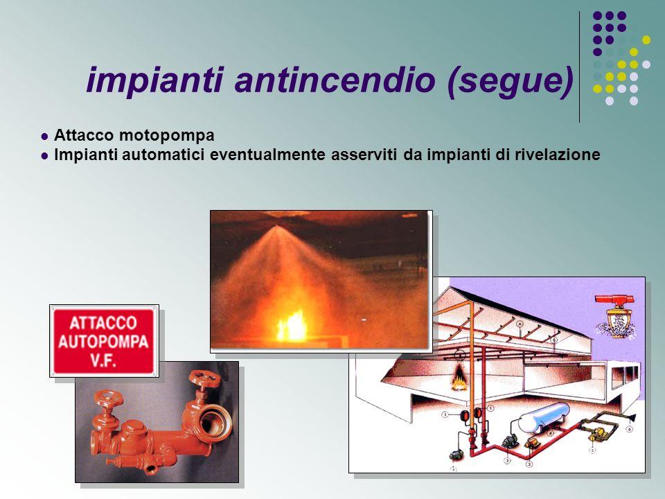 impianti antincendio (segue)