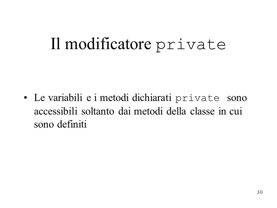 Il modificatore private