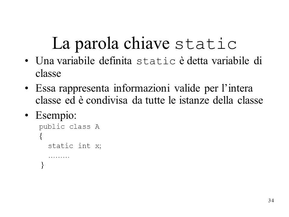 La parola chiave static