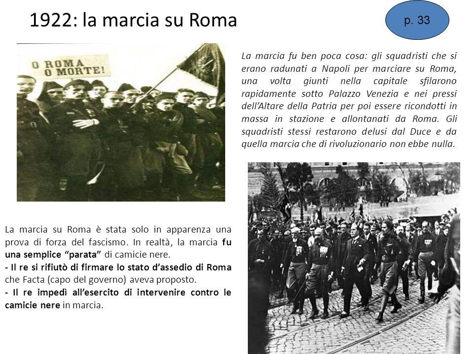p. 33 1922: la marcia su Roma.
