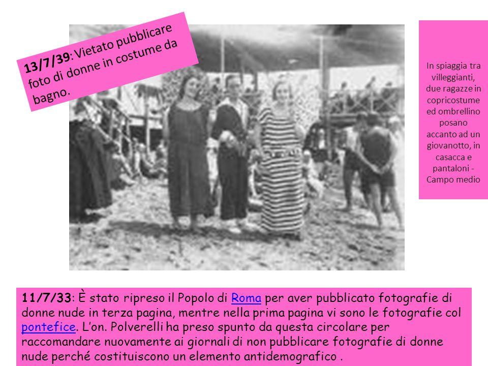 13/7/39: Vietato pubblicare foto di donne in costume da bagno.