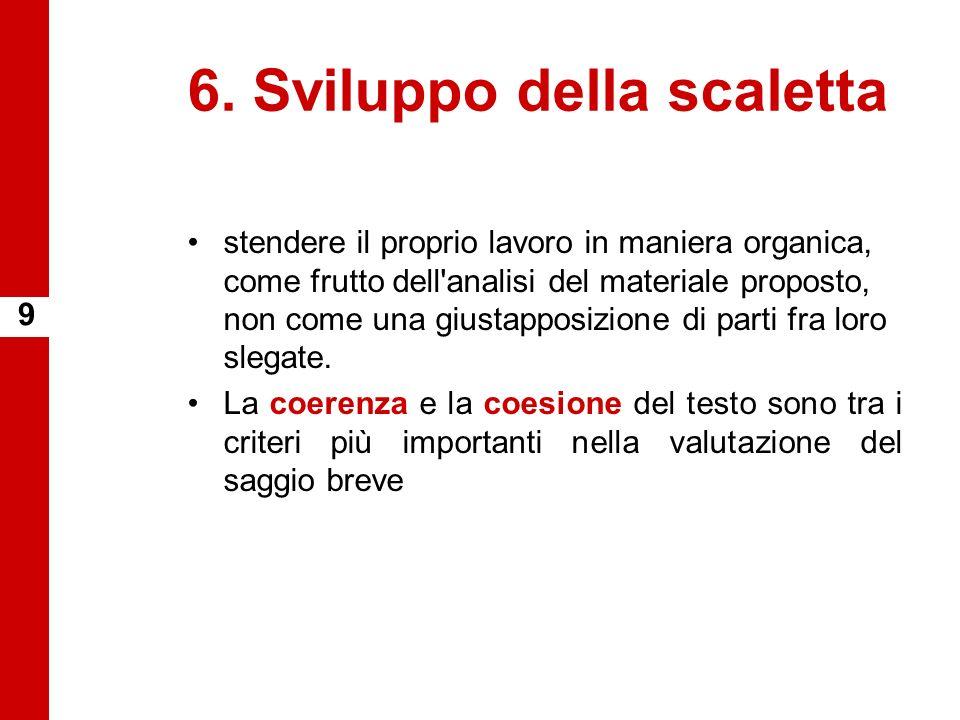6. Sviluppo della scaletta