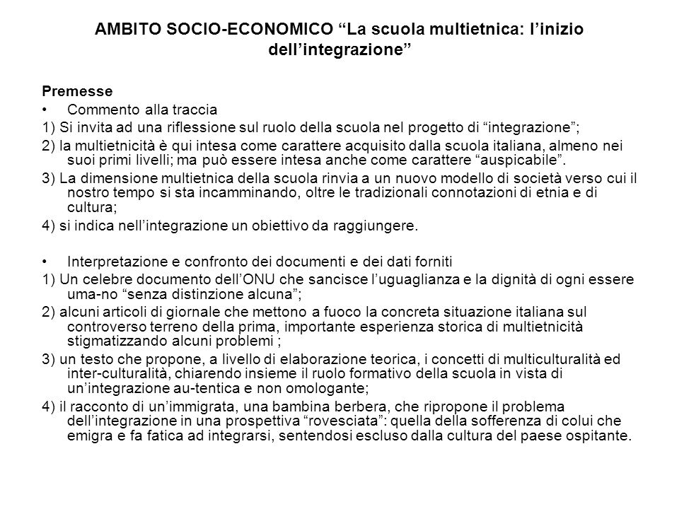AMBITO SOCIO-ECONOMICO La scuola multietnica: l'inizio dell'integrazione