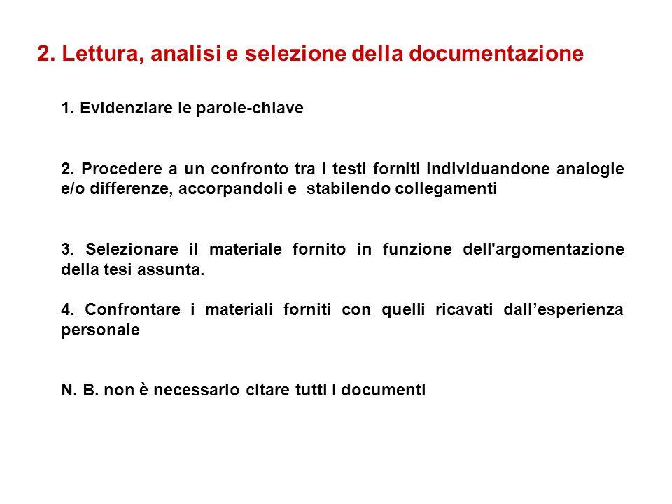 2. Lettura, analisi e selezione della documentazione