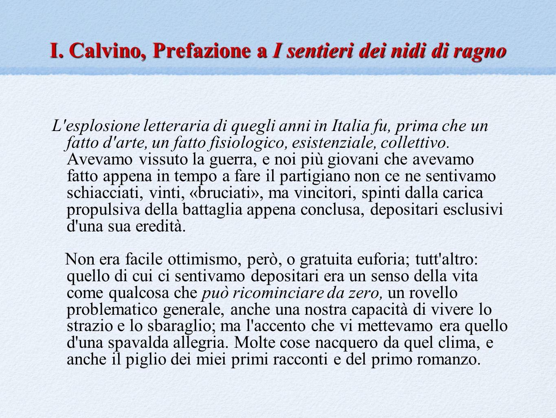 I. Calvino, Prefazione a I sentieri dei nidi di ragno