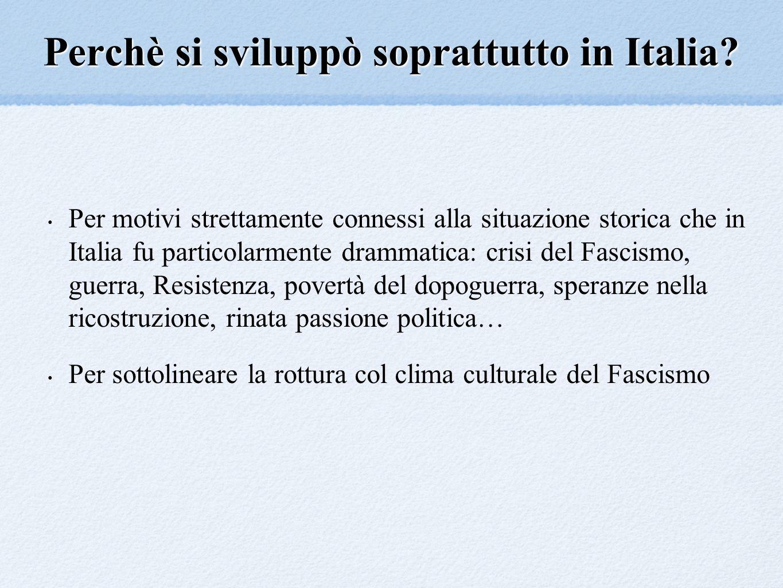 Perchè si sviluppò soprattutto in Italia