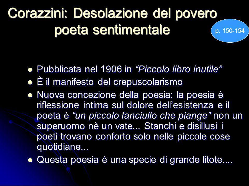 Corazzini: Desolazione del povero poeta sentimentale
