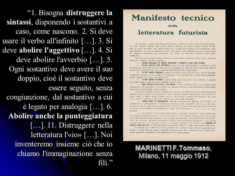 MARINETTI F.Tommaso, Milano, 11 maggio 1912