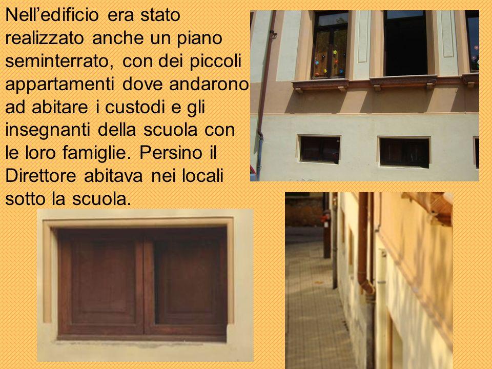Nell'edificio era stato realizzato anche un piano seminterrato, con dei piccoli appartamenti dove andarono ad abitare i custodi e gli insegnanti della scuola con le loro famiglie.
