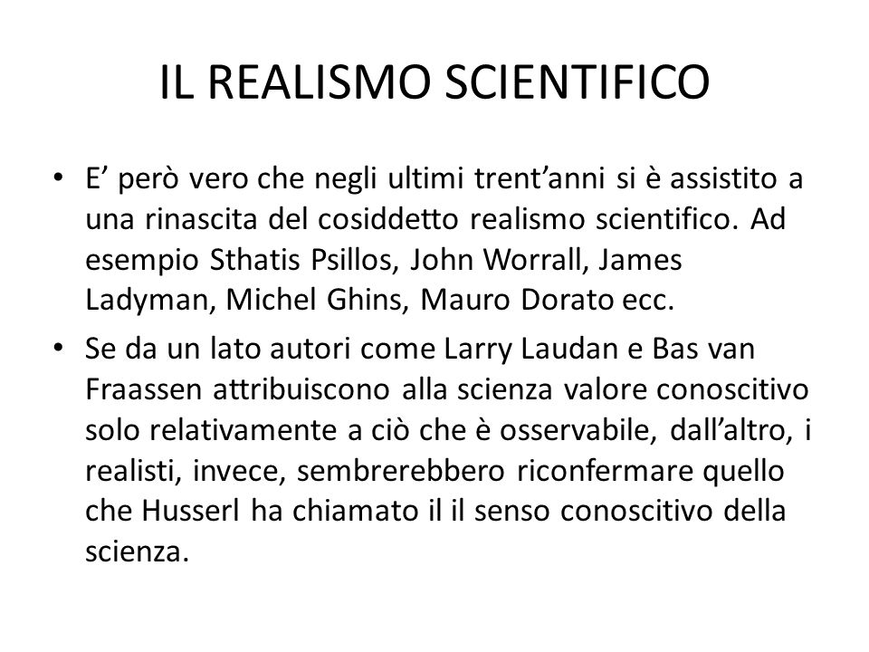 IL REALISMO SCIENTIFICO