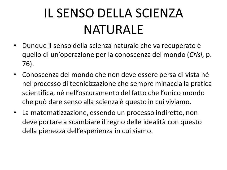 IL SENSO DELLA SCIENZA NATURALE