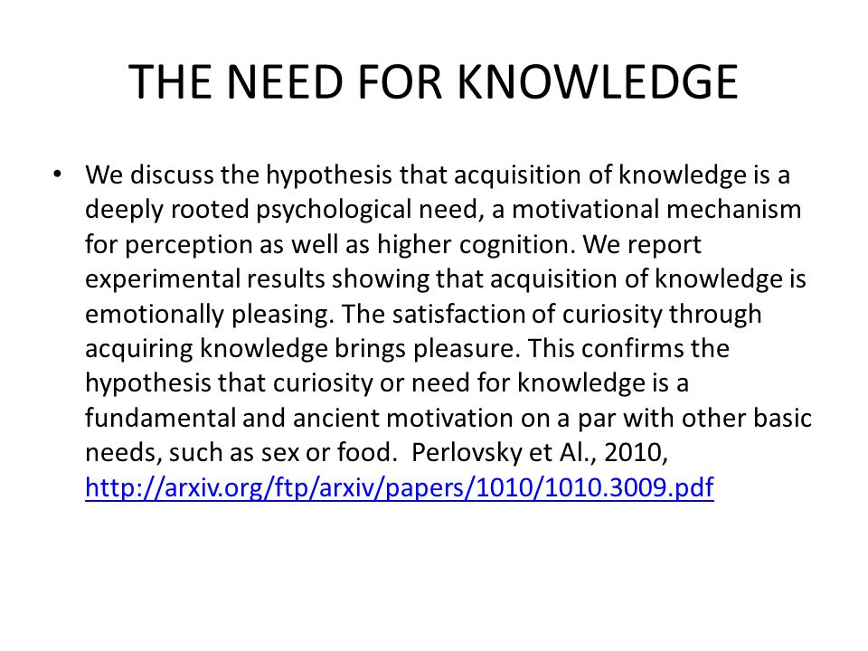 THE NEED FOR KNOWLEDGE