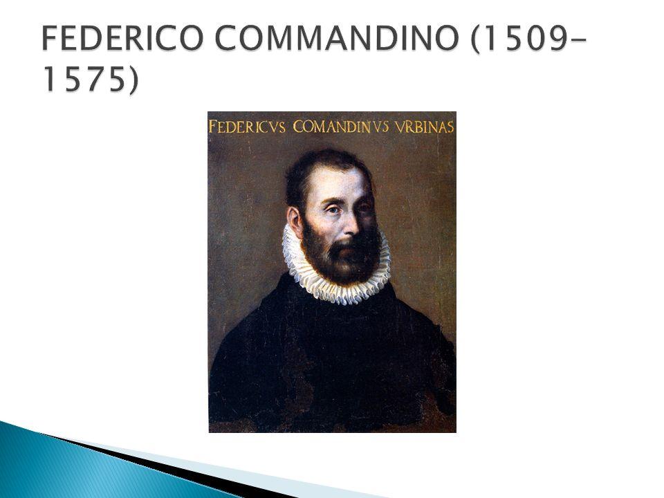 FEDERICO COMMANDINO (1509-1575)