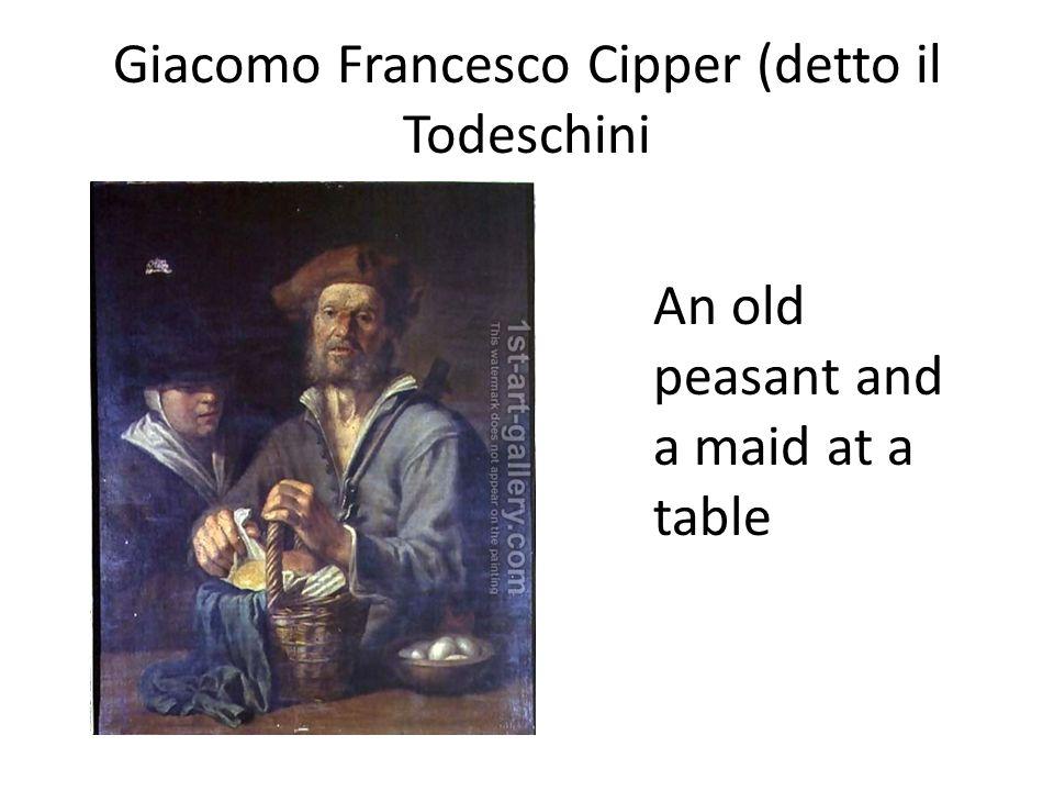 Giacomo Francesco Cipper (detto il Todeschini