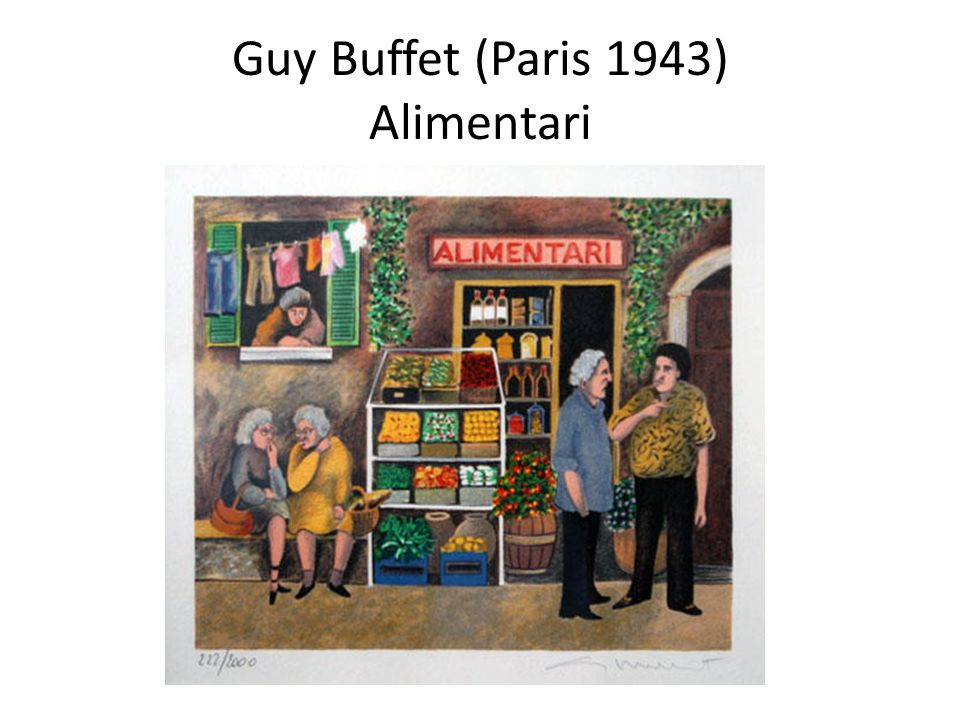 Guy Buffet (Paris 1943) Alimentari