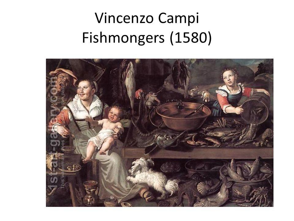 Vincenzo Campi Fishmongers (1580)