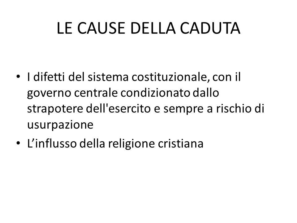 LE CAUSE DELLA CADUTA