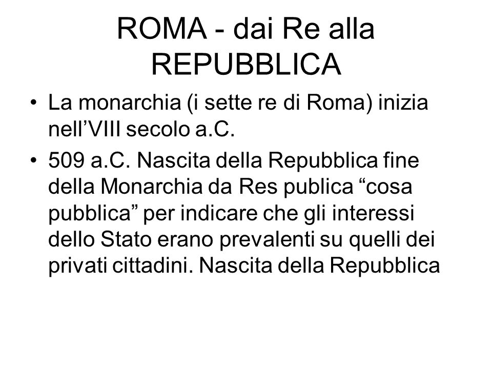 ROMA - dai Re alla REPUBBLICA