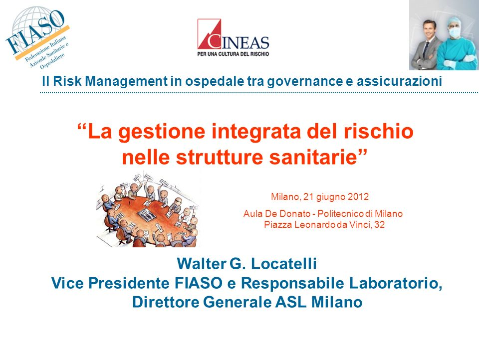 La gestione integrata del rischio nelle strutture sanitarie