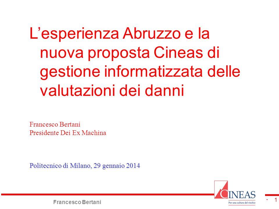 L'esperienza Abruzzo e la nuova proposta Cineas di gestione informatizzata delle valutazioni dei danni