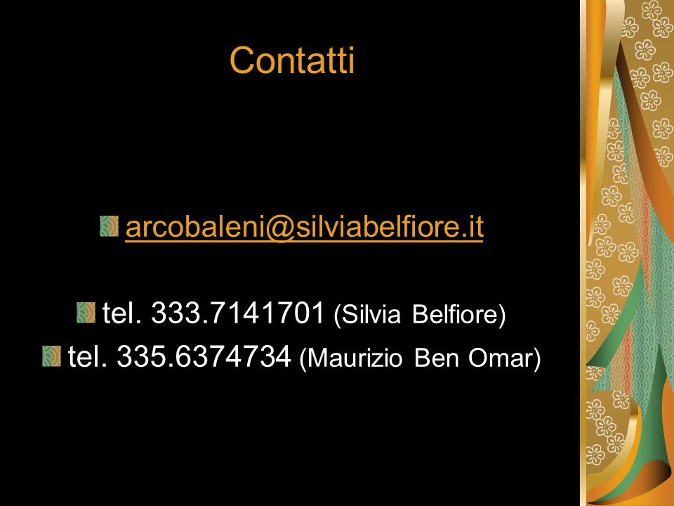 tel. 335.6374734 (Maurizio Ben Omar)