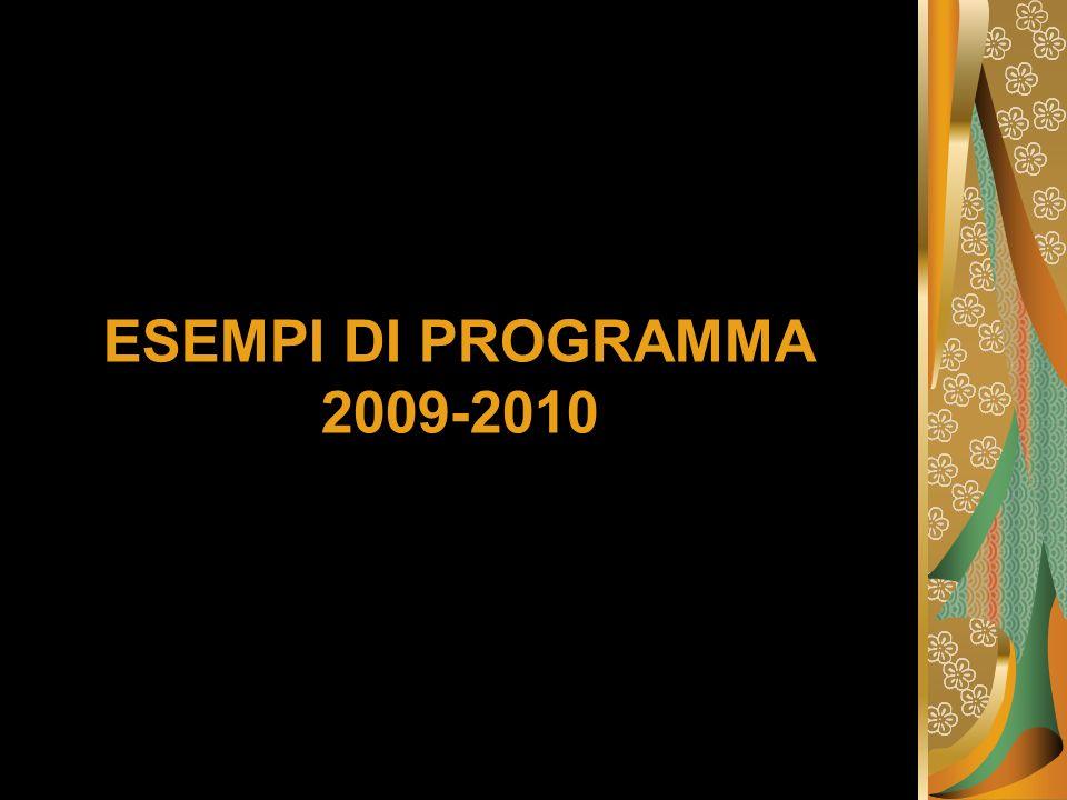 ESEMPI DI PROGRAMMA 2009-2010