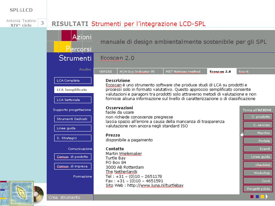RISULTATI Strumenti per l'integrazione LCD-SPL