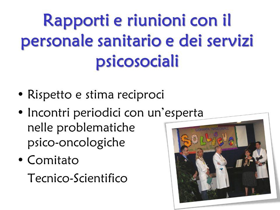 Rapporti e riunioni con il personale sanitario e dei servizi psicosociali