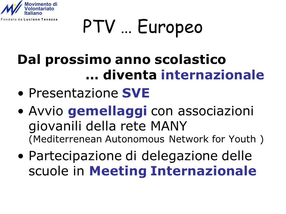 PTV … Europeo Dal prossimo anno scolastico … diventa internazionale