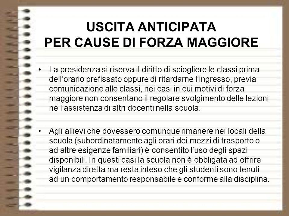 USCITA ANTICIPATA PER CAUSE DI FORZA MAGGIORE