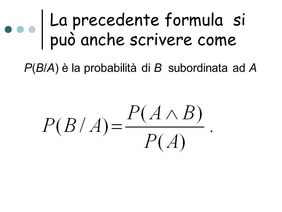 La precedente formula si può anche scrivere come