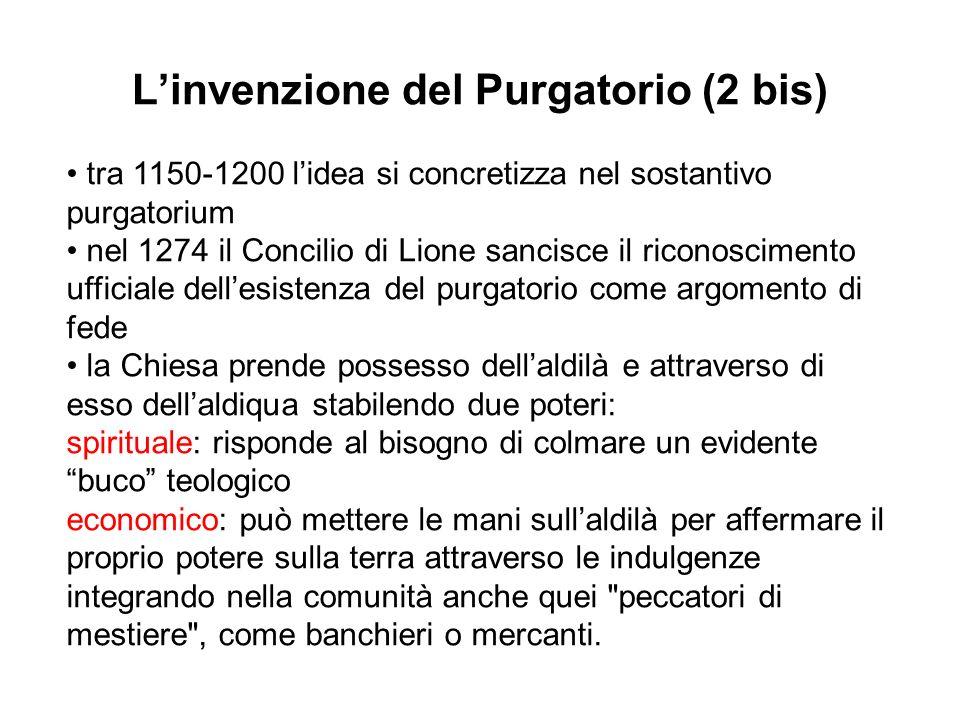 L'invenzione del Purgatorio (2 bis)