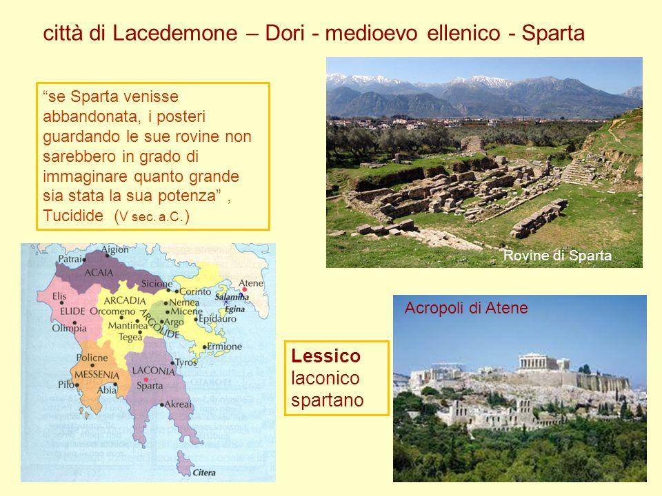 città di Lacedemone – Dori - medioevo ellenico - Sparta