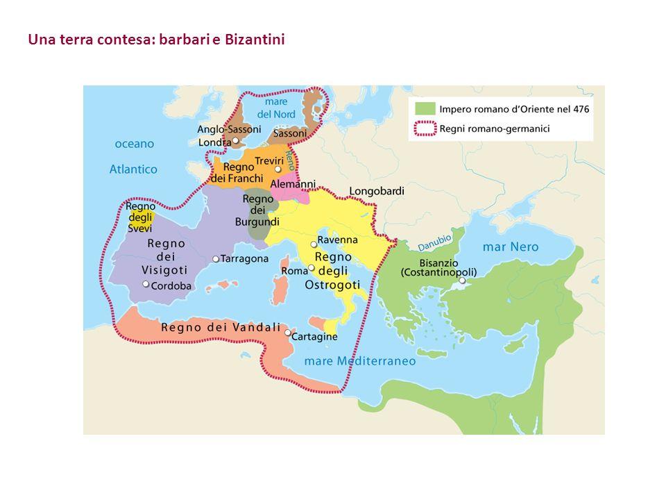 Una terra contesa: barbari e Bizantini