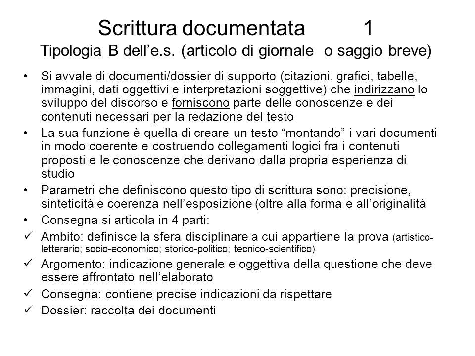 Scrittura documentata 1 Tipologia B dell'e. s