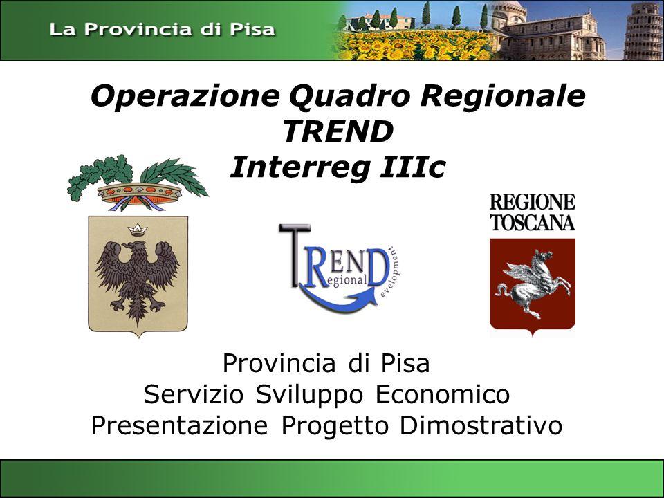 Operazione Quadro Regionale TREND Interreg IIIc