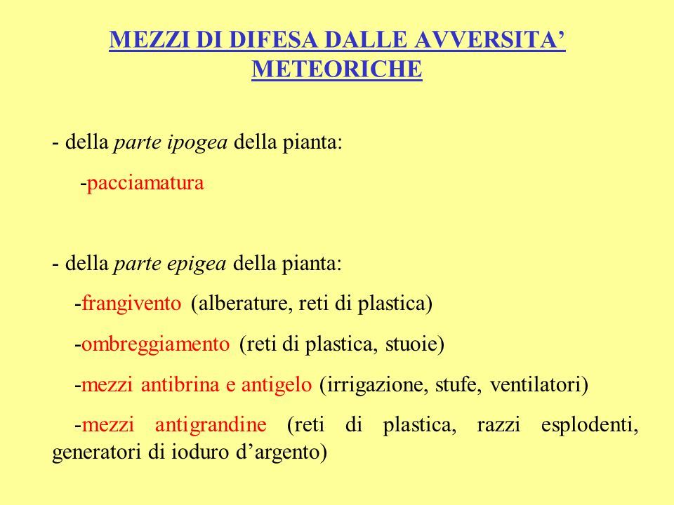 MEZZI DI DIFESA DALLE AVVERSITA' METEORICHE