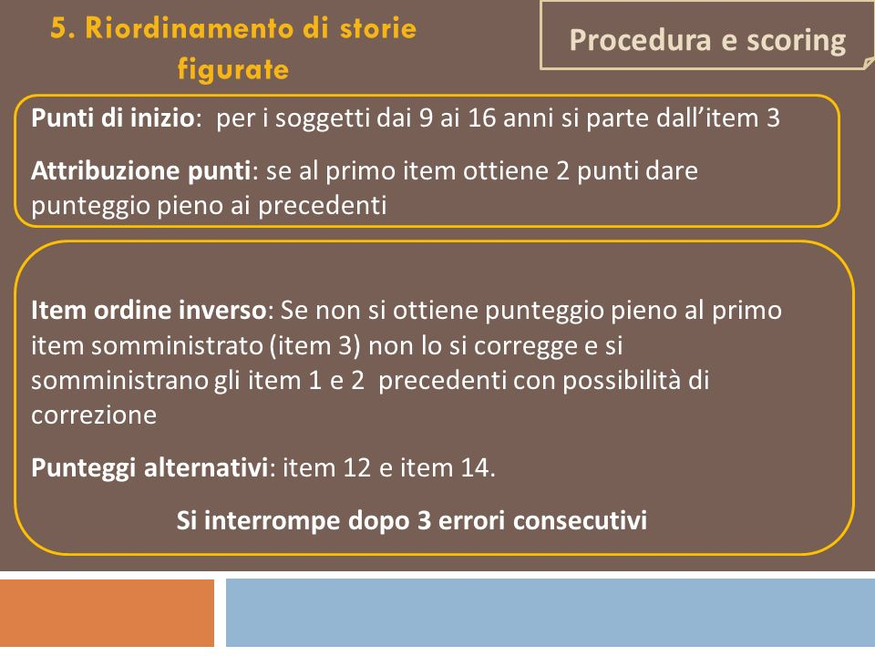 5. Riordinamento di storie figurate Procedura e scoring