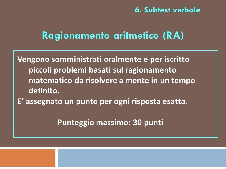 Ragionamento aritmetico (RA) Punteggio massimo: 30 punti