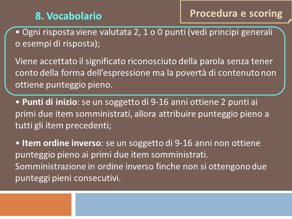 8. Vocabolario Procedura e scoring
