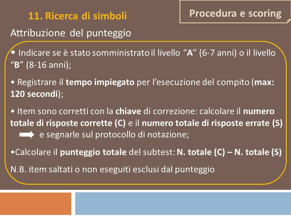 11. Ricerca di simboli Procedura e scoring