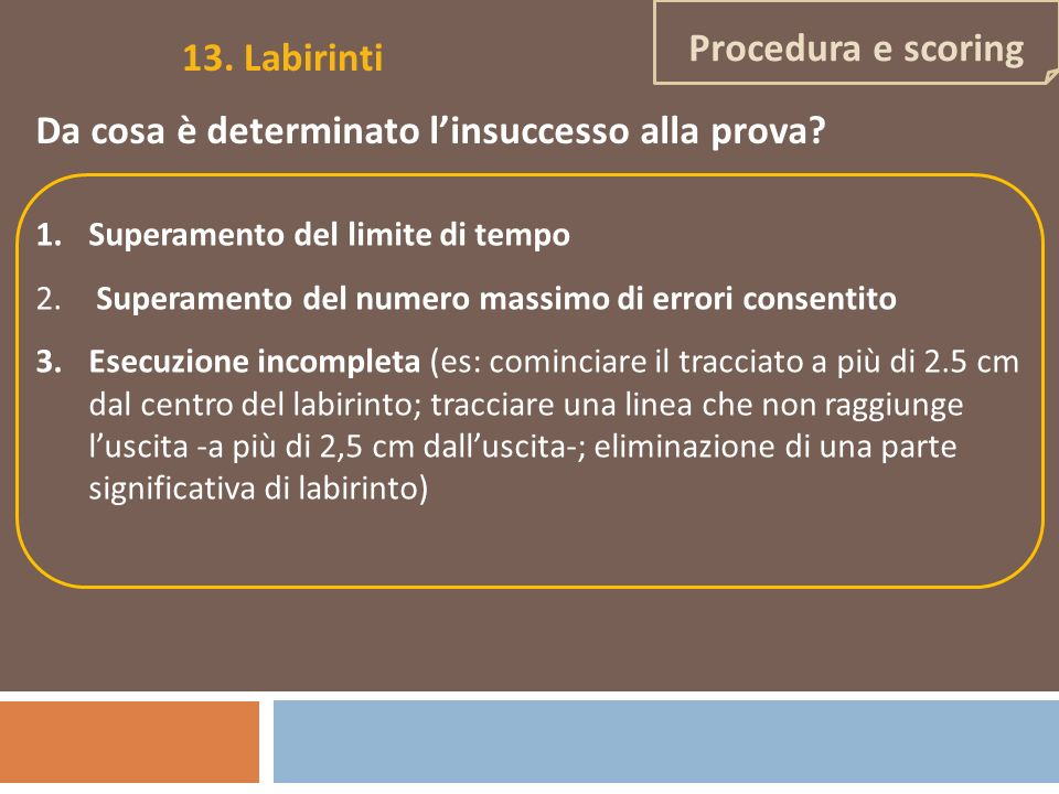 13. Labirinti Procedura e scoring