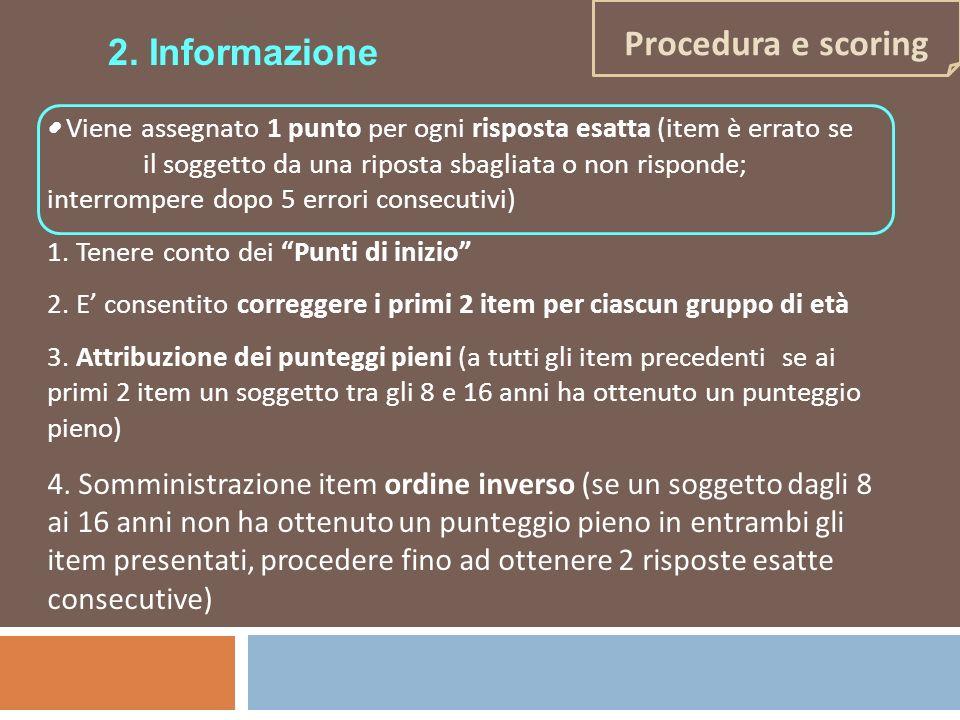 Procedura e scoring 2. Informazione