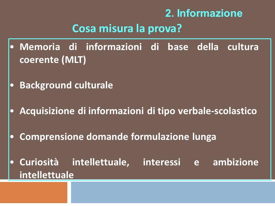 Cosa misura la prova 2. Informazione
