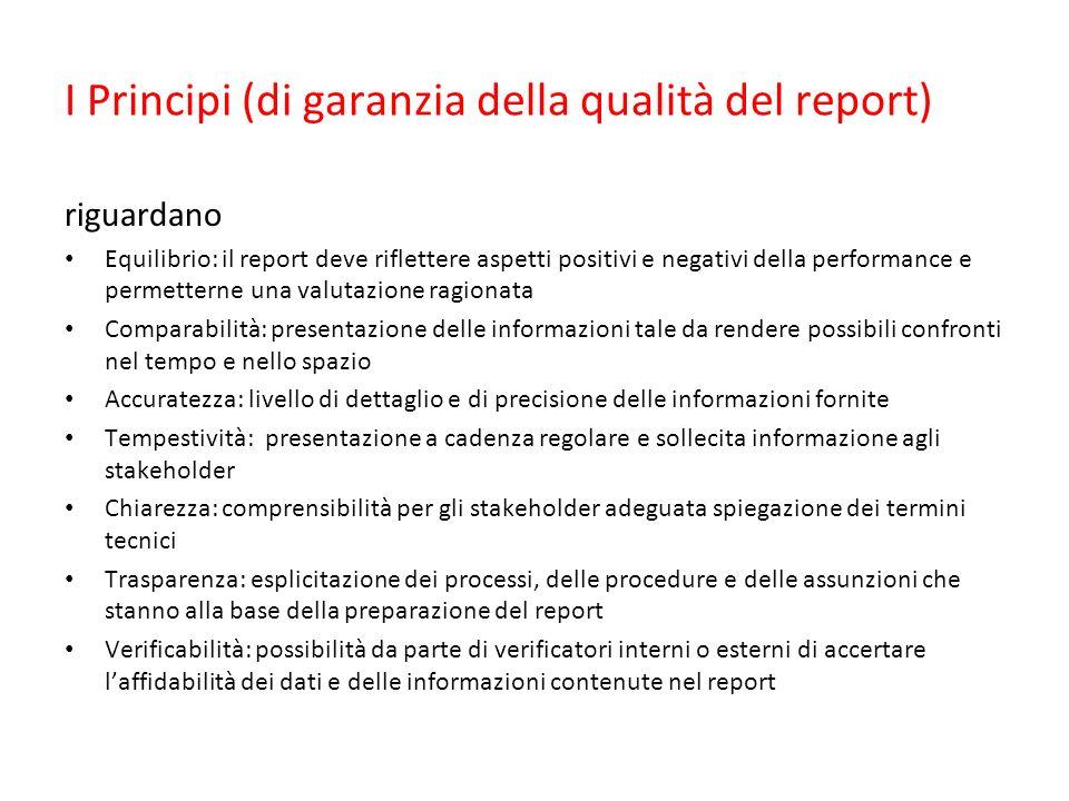I Principi (di garanzia della qualità del report)