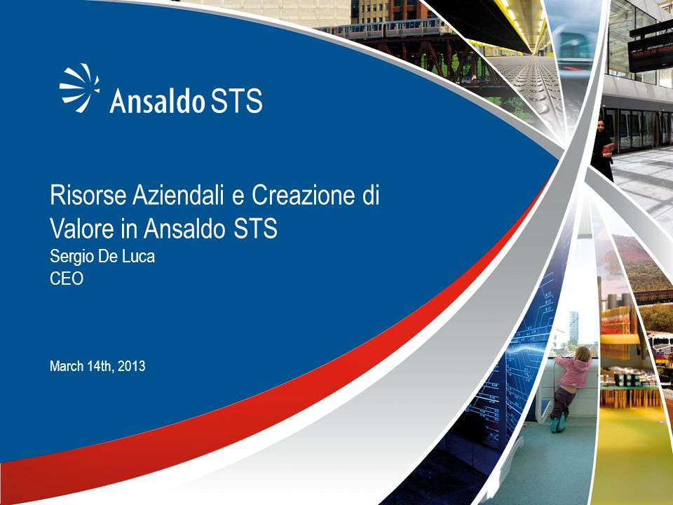 STS Risorse Aziendali e Creazione di Valore in Ansaldo STS