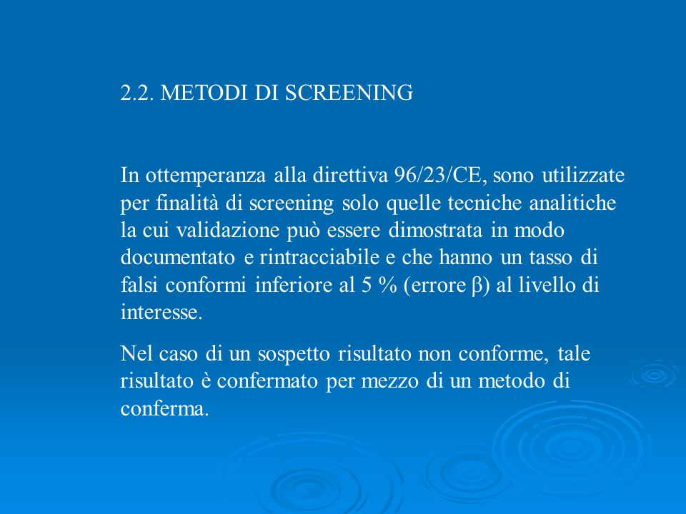 2.2. METODI DI SCREENING