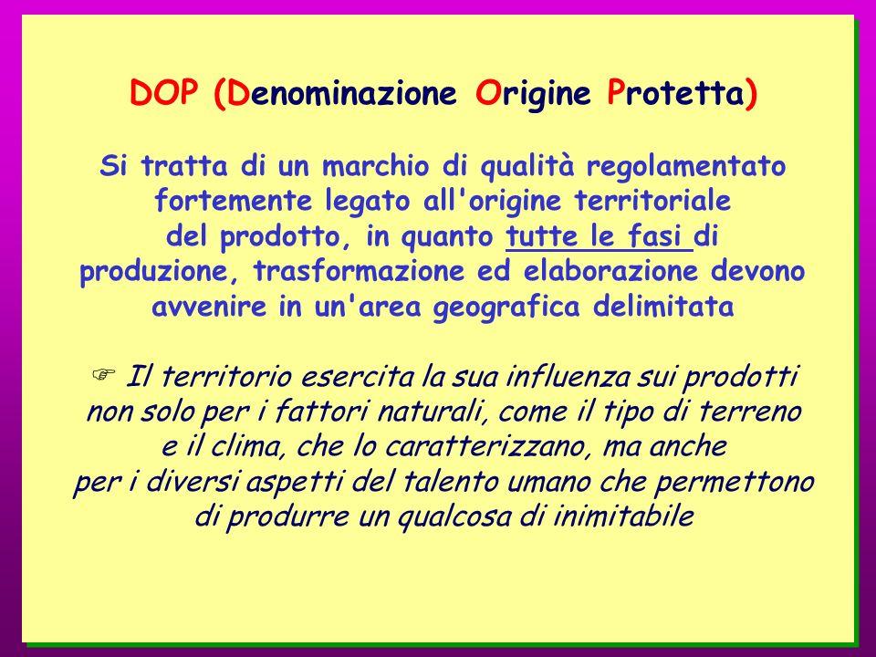DOP (Denominazione Origine Protetta)