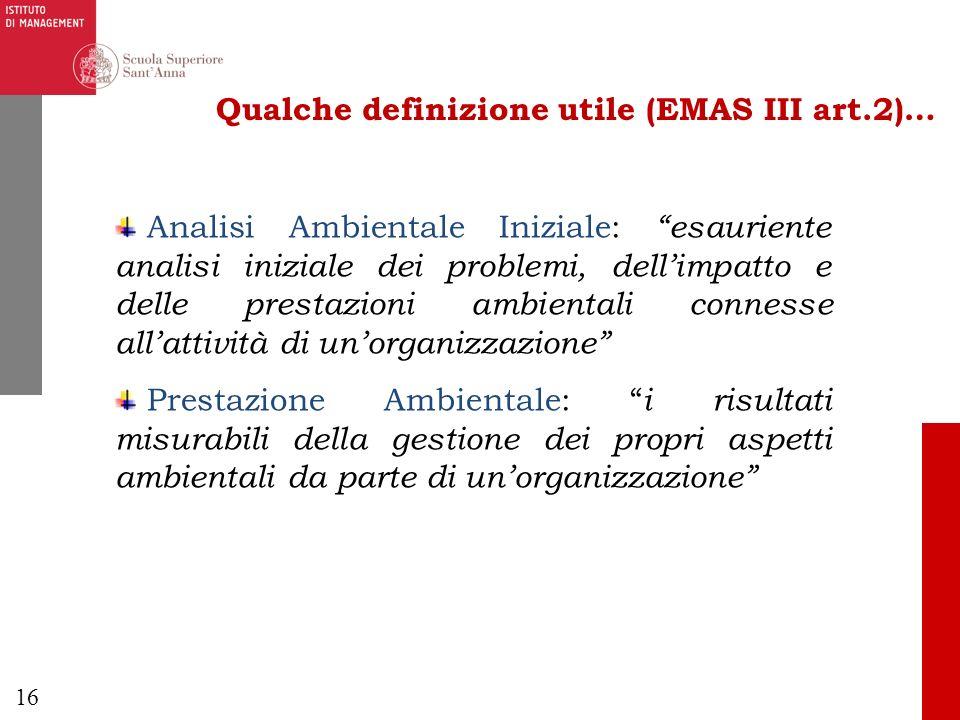 Qualche definizione utile (EMAS III art.2)…
