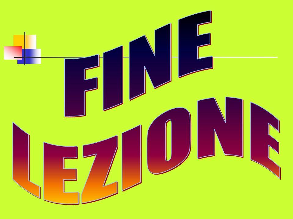 FINE LEZIONE